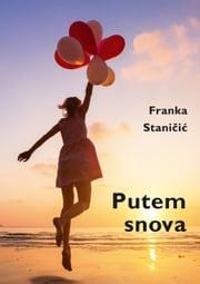 Putem snova Franka Staničić