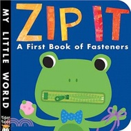 Zip It! ─ A First Book of Fasteners