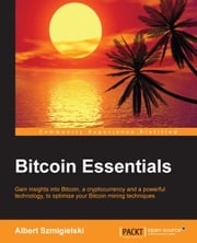 Bitcoin Essentials Albert Szmigielski