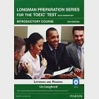 Longman Preparation Series for the New TOEIC Test: Introductory Course, 5/E withMP3/AnswerKey/iTest