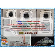 Daikin 3.0HP Used Cassette Type Eco King / Non-inverter type / Gas R410A
