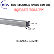 "MILD STEEL (BESI) SQUARE HOLLOW (TEBAL 0.8MM+- ) (SIZE 1/2"")"