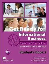 Get Ready For International Business 2 Student's Book [TOEIC]