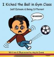 I Kicked the Ball in Gym Class