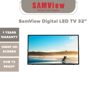 SamView Digital LED TV 32 Inch FHD 1080P (MYTV DVB T 2 READY) WITH ST AND SIRIM APPROVAL