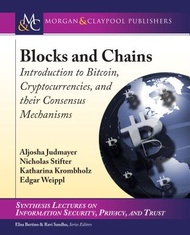 Blocks and Chains: Introduction to Bitcoin, Cryptocurrencies, and Their Consensus Mechanisms