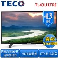 【TECO東元】43型真4kHDR Smart連網LED液晶顯示器(TL43U1TRE)