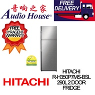 HITACHI R-H350P7MS-BSL 290L 2 DOOR FRIDGE ***1 YEAR HITACHI WARRANTY***