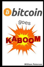 Bitcoin Goes Kaboom!