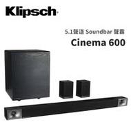 Klipsch 古力奇 5.1聲道 Soundbar 聲霸 Cinema 600 無線重低音