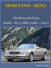 Mercedes-Benz R129 SL with buyer's guide and VIN/data card explanation Bernd S. Koehling