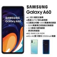 三星 Galaxy A60 八核/6.3吋/128G/6G/3200萬另賣A70『福利機』二手