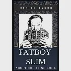 Fatboy Slim Adult Coloring Book: Legendary DJ and Famous Electronic Record Producer Inspired Coloring Book for Adults