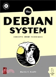 46128.The Debian System: Concepts And Techniques Martin F. Krafft
