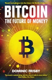 Bitcoin Dominic Frisby