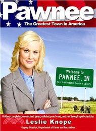 27686.Pawnee ─ The Greatest Town in America Leslie Knope; Nate DiMeo (CON); Creative Team of Parks and Recreation (CON)