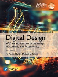 Digital Design: With an Introduction to the Verilog HDL, VHDL, and SystemVerilog, 6/e (GE-Paperback)