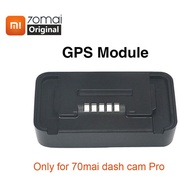 Original Xiaomi 70mai Pro GPS Module for 70mai Car Dvr Pro GPS ADAS function Video Recording