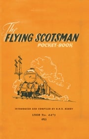 The Flying Scotsman Pocket-Book R H N Hardy