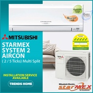 Mitsubishi Starmex System 2 Aircon ( 2 / 5 Ticks) Multi Split / Installation Service Available