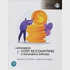 Horngren's Cost Accounting: A Managerial Emphasis (Global Edition)