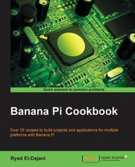 Banana Pi Cookbook