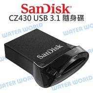 【中壢NOVA-水世界】SANDISK CZ430 USB3.1 高速隨身碟 16G 32G 64G Ultra Fit