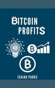Bitcoin Profits Isaiah Parks