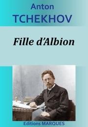 Fille d'Albion Anton Tchekhov