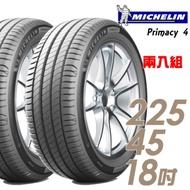 【米其林】PRIMACY 4 高性能輪胎_二入組_225/45/18(PRI4)