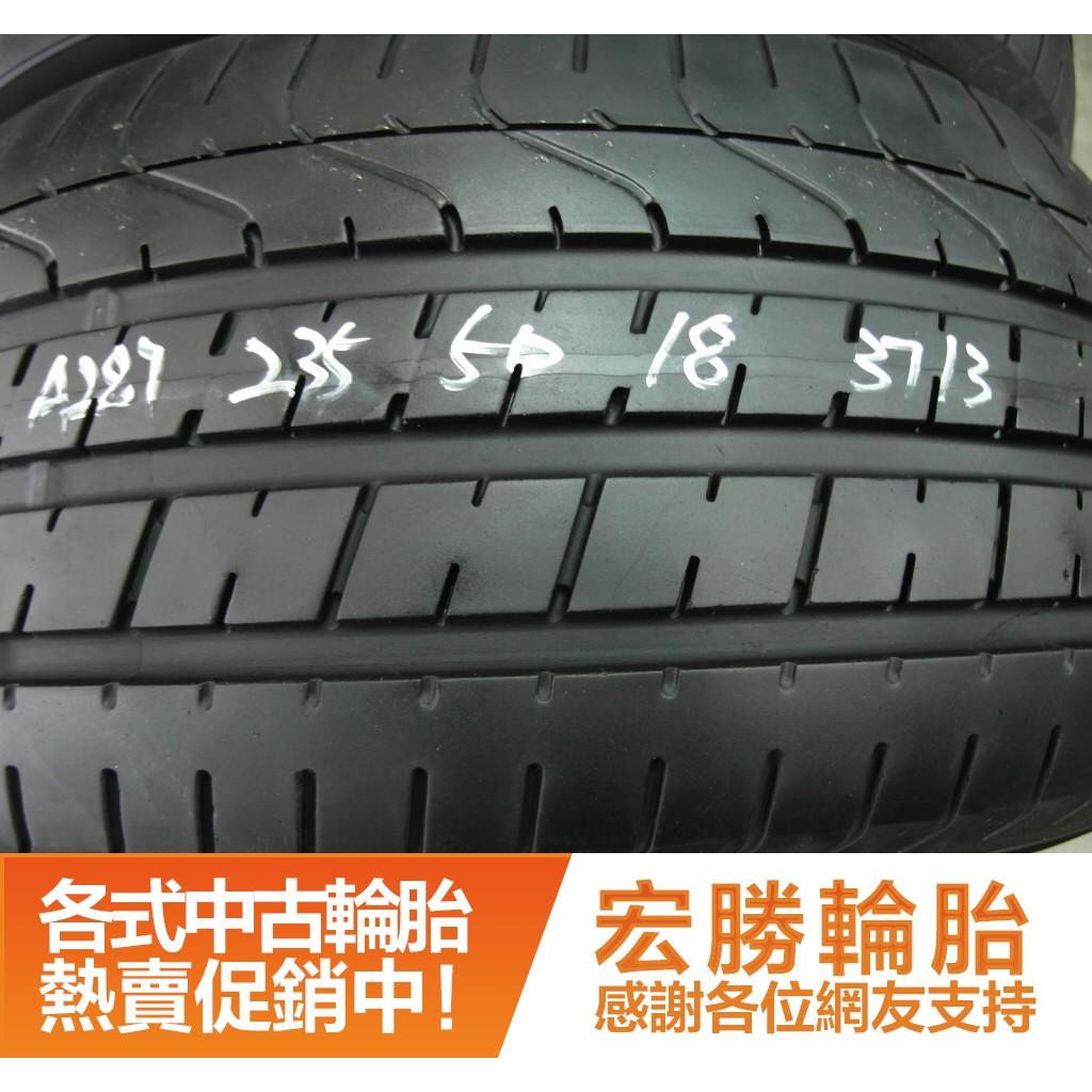 【宏勝輪胎】中古胎 落地胎 二手輪胎 型號:A287.235 50 18 倍耐力 新P0 8成 2條 含工4000元