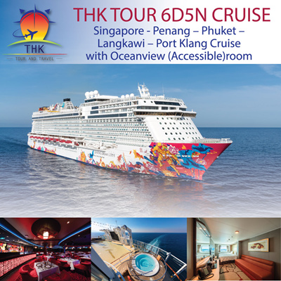 6D5N(Sun) Singapore - Penang – Phuket – Langkawi – Port Klang Cruise with Oceanview (Accessible)room