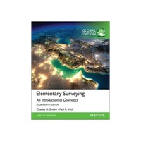 Elementary Surveying: An Introduction to Geomatics 14/E 2015 9781292060491 (Ghilani)
