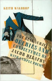 The Real Subject: Queries And Conjectures Of Jacob Delafon : With Sample Poems
