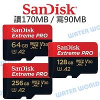 【中壢NOVA-水世界】SanDisk Micro Extreme PRO【A2 64G 128G 256G 讀取170  寫入90】