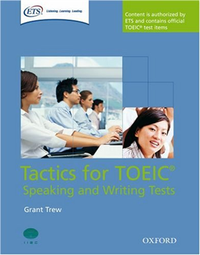 Tactics for TOEIC(r) Speaking and Writing Tests Pack