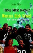 Book 1-Can You Keep a Secret?: Series Title-Friday Night Football: Western High School
