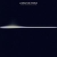 浩瀚宇宙 A Great Big World / 美麗晨曦 CD