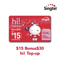Singtel $15 Bonus$30 hi! Top-up