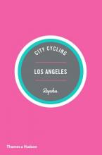 City Cycling Guides (Rapha) Los Angeles