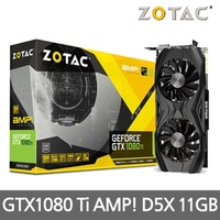 [ZOTAC] GTX1080 Ti AMP! Edition D5X 11GB Graphic cards /