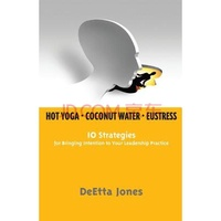 Hot Yoga, Coconut Water and Eustress: 10 S...