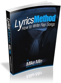 Lyrics Method - How to Write Rap Songs (English Edition)