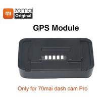 Original Xiaomi 70mai Pro GPS Module for 70 mai Dash Cam Pro 70mai Car Dvr Pro GPS ADAS function Vid