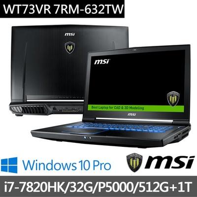 MSI微星 17.3吋繪圖筆電 i7-7820HK/32G/512G+1T/P5000-16G (WT73VR-632)