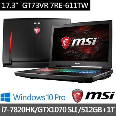 MSI微星 17.3吋電競筆電 i7-7820HK/32G/512+1T/GTX1070 SLI-8G (GT73VR-611)