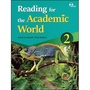 Reading for the Academic World 2 --ISBN 9781946452801