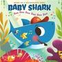 Baby Shark ― Doo Doo Doo Doo Doo Doo
