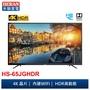 HERAN 4K聯網LED顯示器 HS-43JGHDR HS-50JGHDR HS-55JGHDR HS-65JGHDR