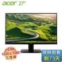 acer KA270H  27吋 LCD顯示器【1920x1080、VA、D-Sub*1、DVI*1、HDMI*1/不閃屏、瀘藍光、三年保】